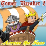 Tower Breaker 2: Across the Seas